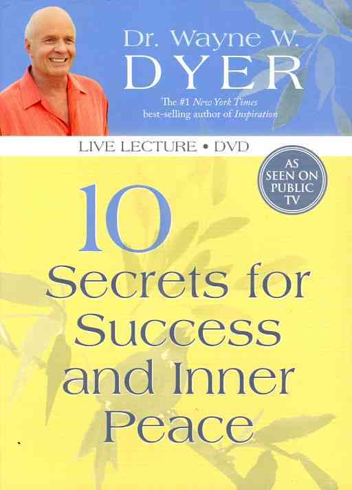 10 SECRETS FOR INNER PEACE & SUCCESS BY DYER,WAYNE (DVD)