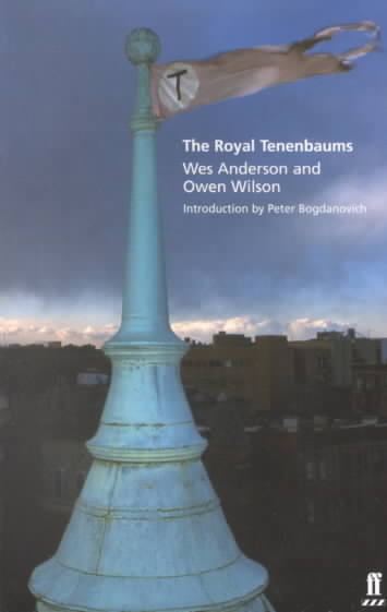 The Royal Tenenbaums By Anderson, Wes/ Wilson, Owen